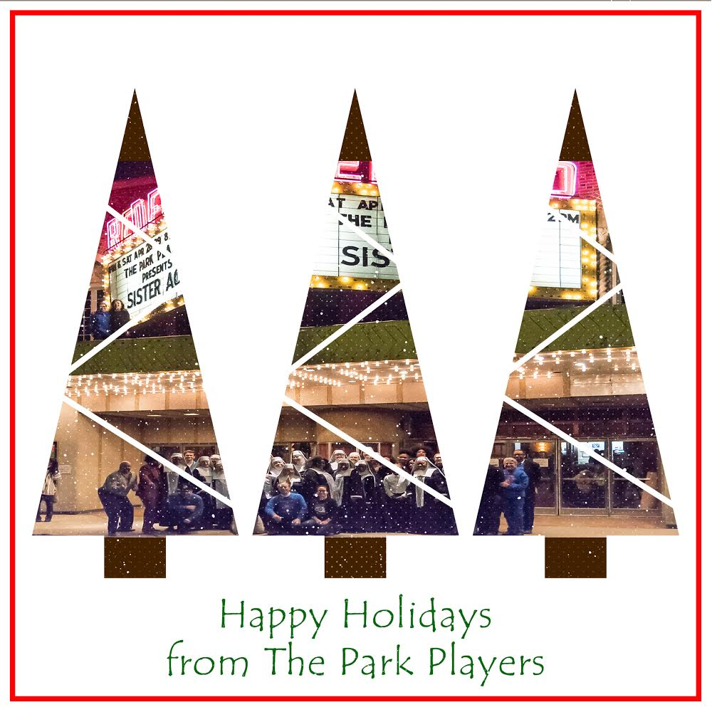 Warmest Holiday Wishes from The Park Players
